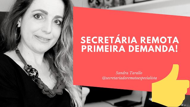 O que é Secretariado Remoto  1 - Secretária Remota - Primeira Demanda