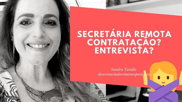 O que é Secretariado Remoto  - Secretariado Remoto: Contratação? Entrevista?