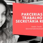 Parcerias para os profissionais do Secretariado Remoto