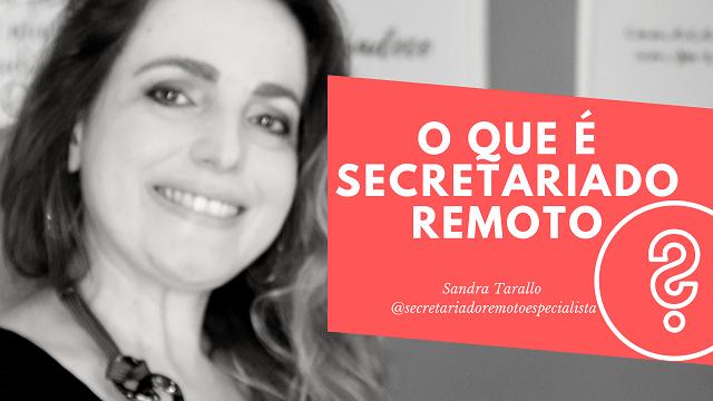 vídeo 01 - [Secretariado Remoto Especialista]  O que é Secretariado Remoto?