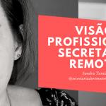 [Secretariado Remoto Especialista] Secretária Remota Visão Profissional