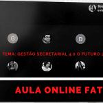 Aula realizada na FATEC – sobre a Gestão Secretarial 4.0 o Futuro já Chegou