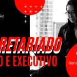 Live Kátia Souza e Sandra Tarallo – Secretariado Remoto e Executivo.