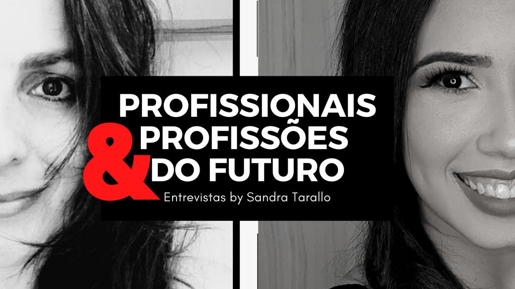 tuany4 - [Projeto Profissionais e Profissões do Futuro] Profissional do Secretariado e Antenada no Futuro
