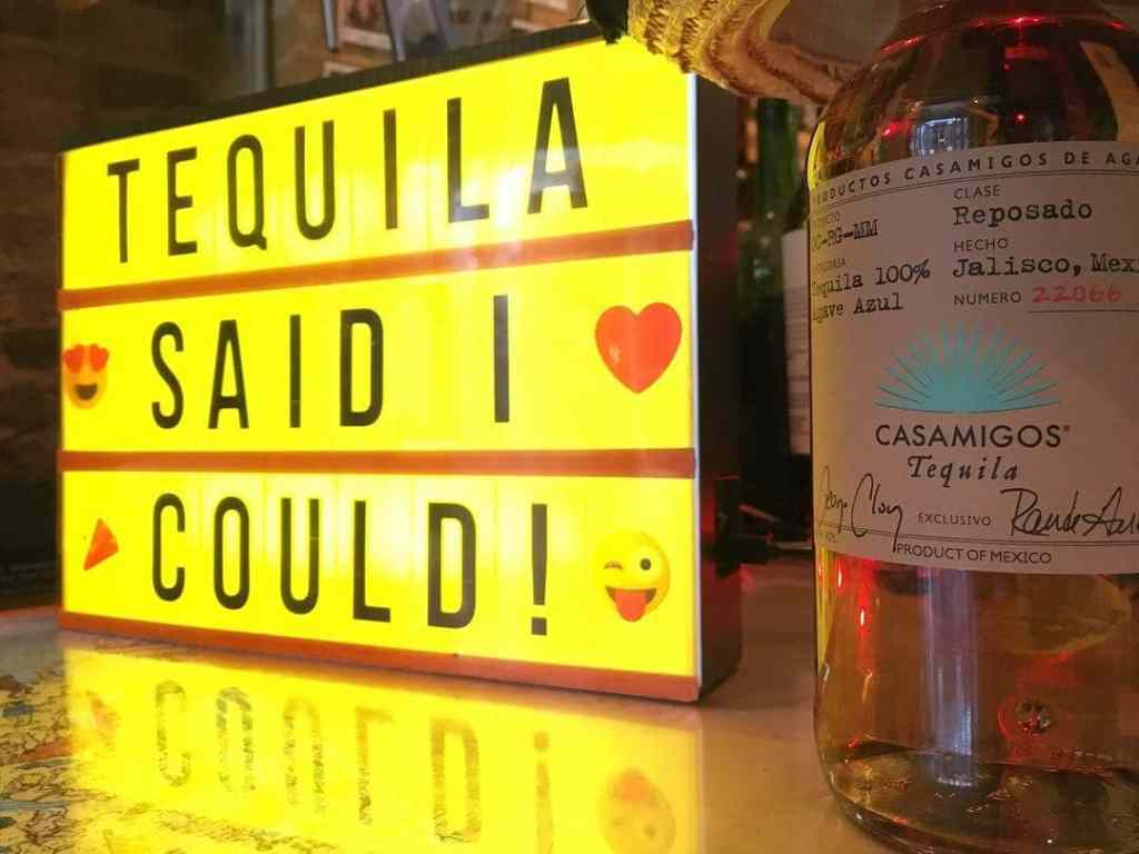 Tequila said I could