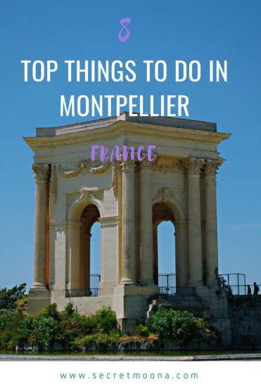 8 Things to do in Montpellier, France