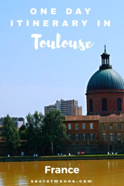 How to spend 24 hours in Toulouse