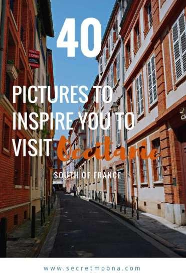 Occitanie - 40 pictures to inspire you to visit Occitanie