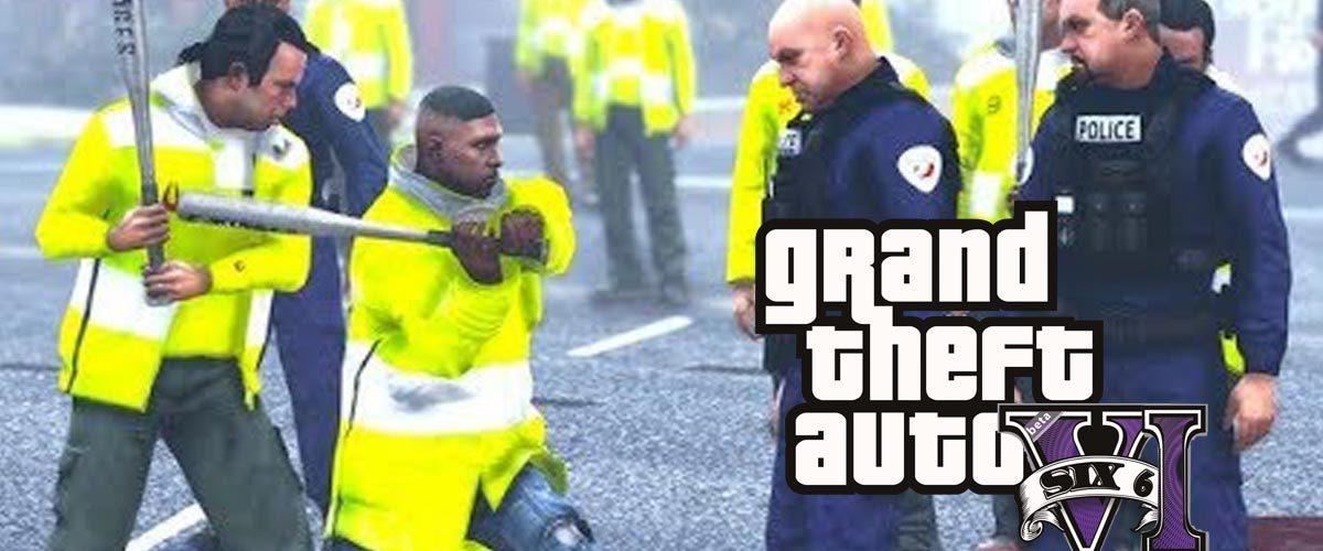 GTA 6 aura pour thème les Gilets Jaunes !