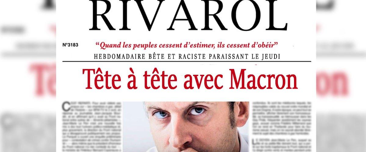 Après Valeurs Actuelles, Macron accorde un entretien à Rivarol et Fdesouche