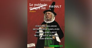 """""""Le Médecin malgré lui"""" de Molière, réintitulé """"Didier Raoult"""""""