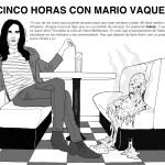 Cinco horas con Mario Vaquerizo