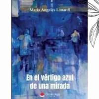 """María Ángeles Lonardi: """"Hemos descubierto la importancia de la mirada"""""""