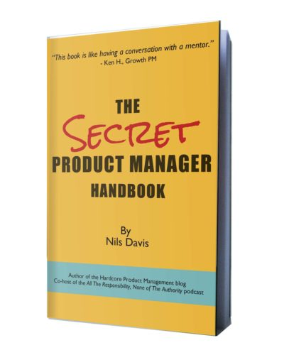 A mockup of a physical version of The Secret Product Mananager Handbook, with a spiffy cover design.