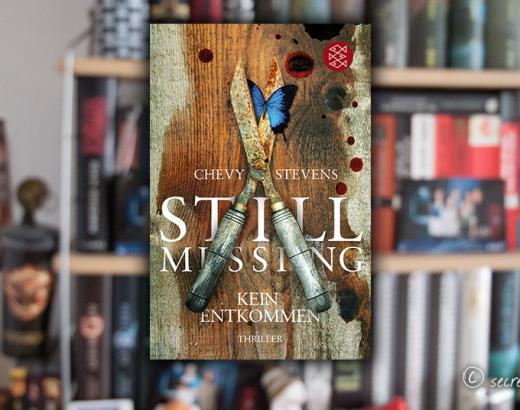 Chevy Stevens Still Missing - Kein Entkommen