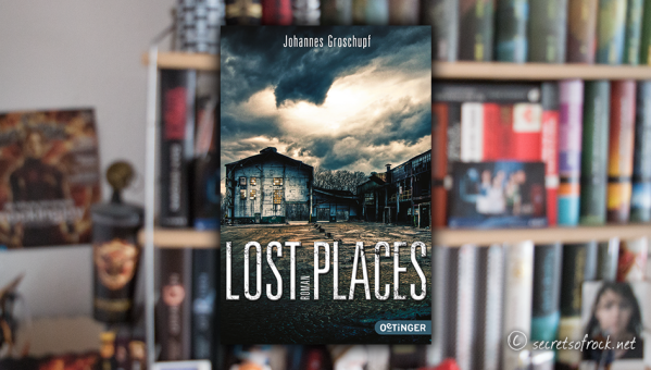 "Johannes Groschupf: ""Lost Places"""