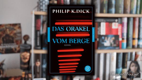 """Philip K. Dick: """"Das Orakel vom Berge"""""""