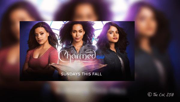 Der Charmed Reboot kommt im Herbst 2018 – Top oder Flop?