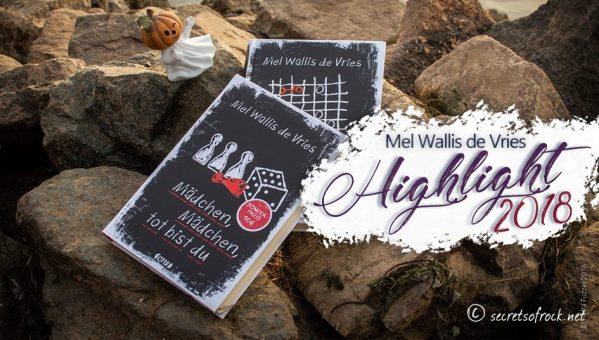 Autoren Highlight 2018: Mel Wallis De Vries