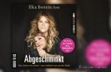 """Ilka Bessin: """"Abgeschminkt"""" (gelesen von Ilka Bessin)"""