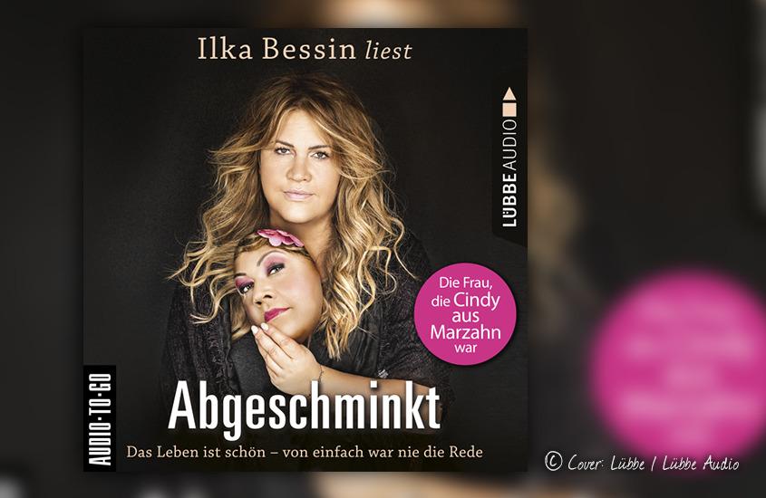 Hörbuchcover von Ilka Bessin: Abgeschminkt