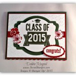 By Debbie Mageed, Class of 2015, Stippled Blossoms, Graduation, Stampin Up
