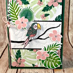 Tropical All Occasion Card Featuring #BirdBanter, #TropicalChic, #AllOccasion, #SecretsToStamping, #StampinUp