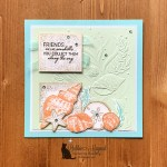 Friends Are Like Seashells Card for the June Pals Blog Hop