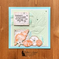 Friends Are Like Seashells Card by Secrets To Stamping
