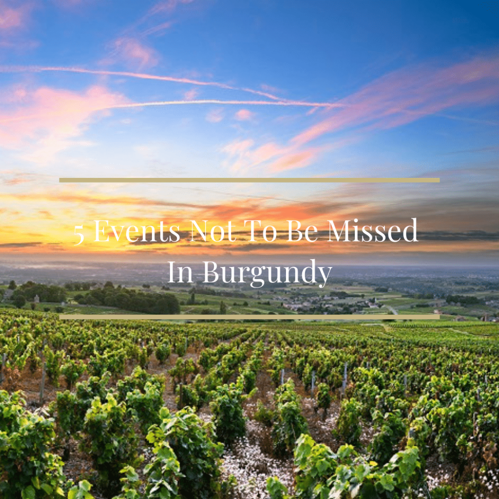 5 events not to be missed in burgundy
