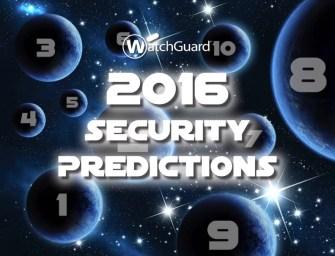 WatchGuard prognostiziert die bevorzugten Angriffsziele von Hackern im Jahr 2016