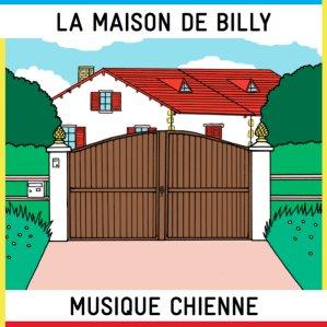 Musique chienne La Maison de Billy