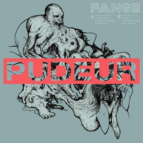 Fange, Pudeur (Throatruiner) - Section26