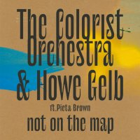 The Colorist Orchestra & Howe Gelb ft. Pieta Brown, Not On The Map (Dangerbird)