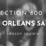 Saints Off Season Review