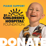 Please Support BC Children´s Hospital Foundation
