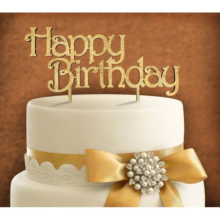 Amonogramartunlimited Happy Birthday Cake Topper Wayfair