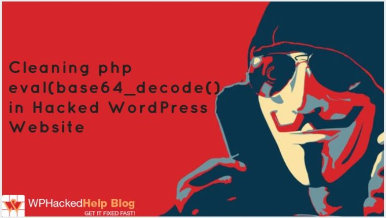 eval(base64_decode()) Hack WordPress - How to fix