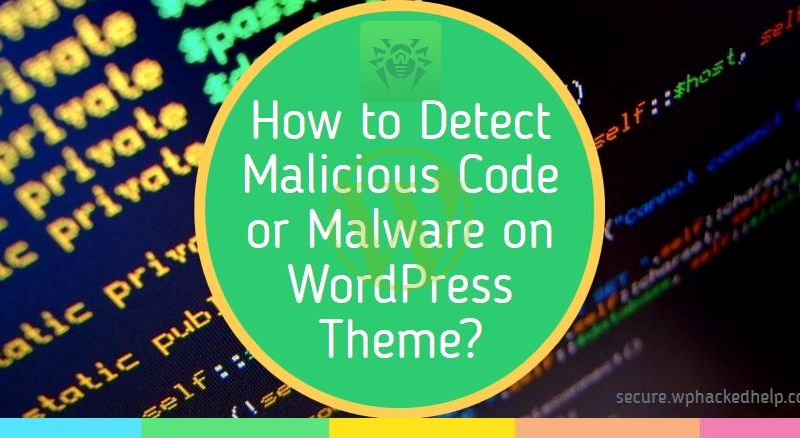 How to Scan & Detect Malware in WordPress Themes (Plugins Included)