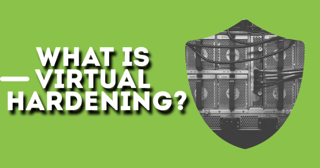 What is Virtual Hardening for Websites?