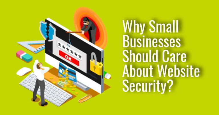 Website Security For Small Business – A Big Concern in 2020