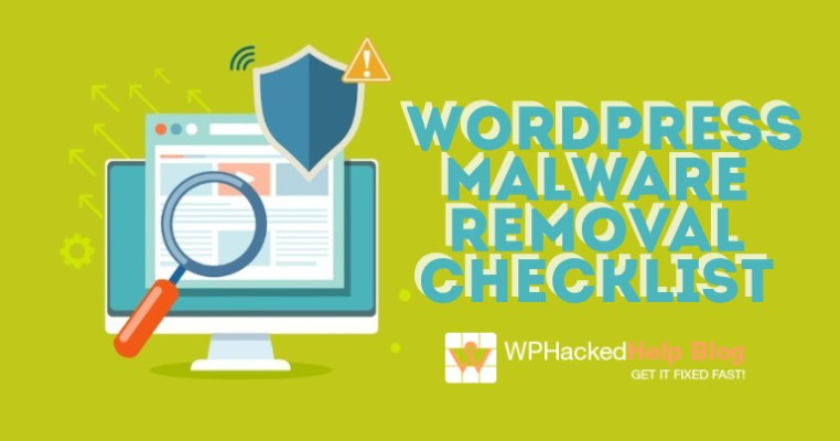 Malware Removal Checklist For WordPress 2019 - Hacked WordPress Security