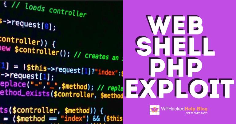 Web Shell PHP Exploit – What, Why & How To Fix