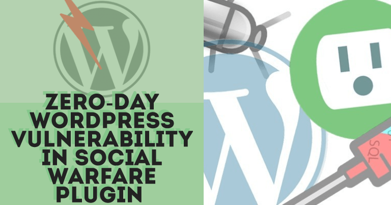 Zero-Day WordPress Plugin Vulnerability In Social Warfare Plugin
