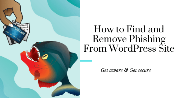 Remove Phishing Pages From WordPress