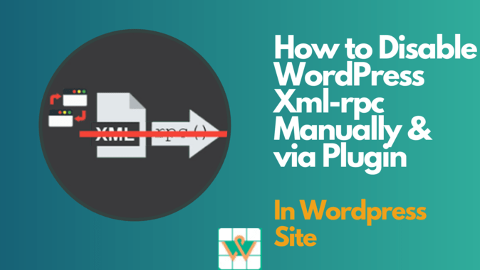 How to Disable XML-RPC in WordPress Manually & Plugins?