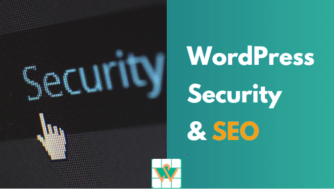 How Does WordPress Website Security Affect Your SEO Rankings?