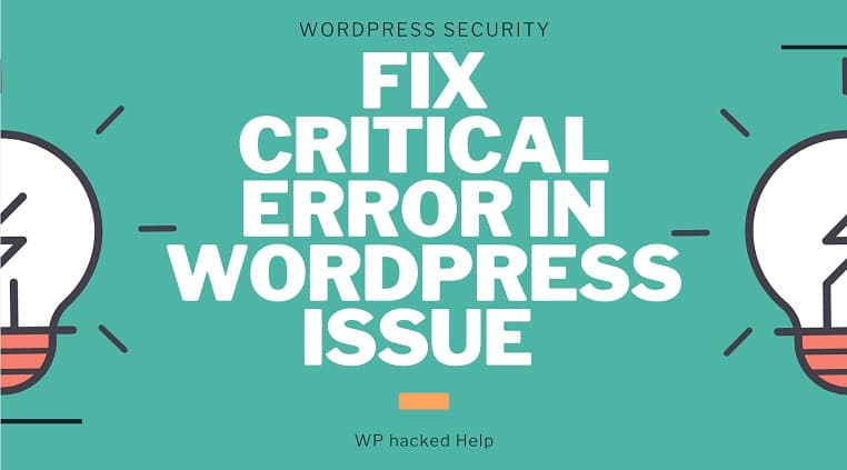 """How to Fix """"There has been a critical error on your website"""" WordPress?"""