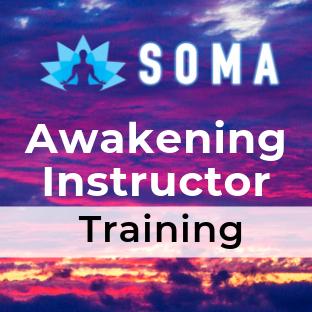 SOMA Awakening Instructor Training