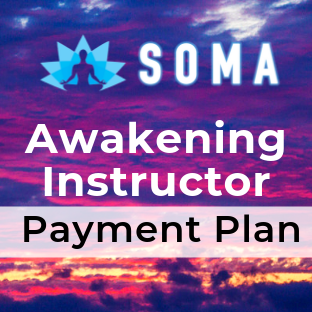 SOMA Awakening Instructor Training Payment Plan